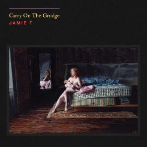 Jamie T - Carry On The Grudge